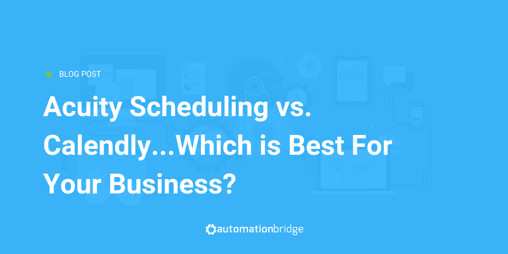 Calendly vs Acuity Scheduling - A Detailed Comparison 11